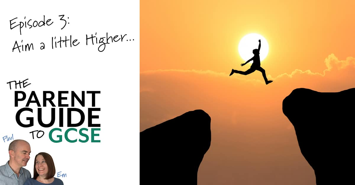 Episode 3 – Aim a Little Higher