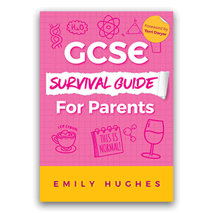 GCSE Survival Guide for Parents