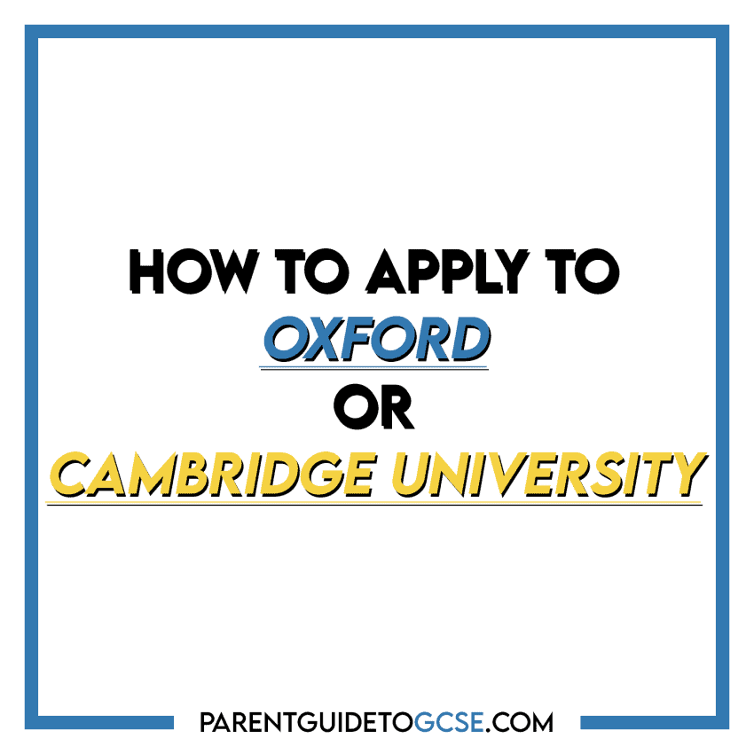 How to apply to Oxford or Cambridge university